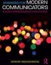 Answers for Modern Communicators