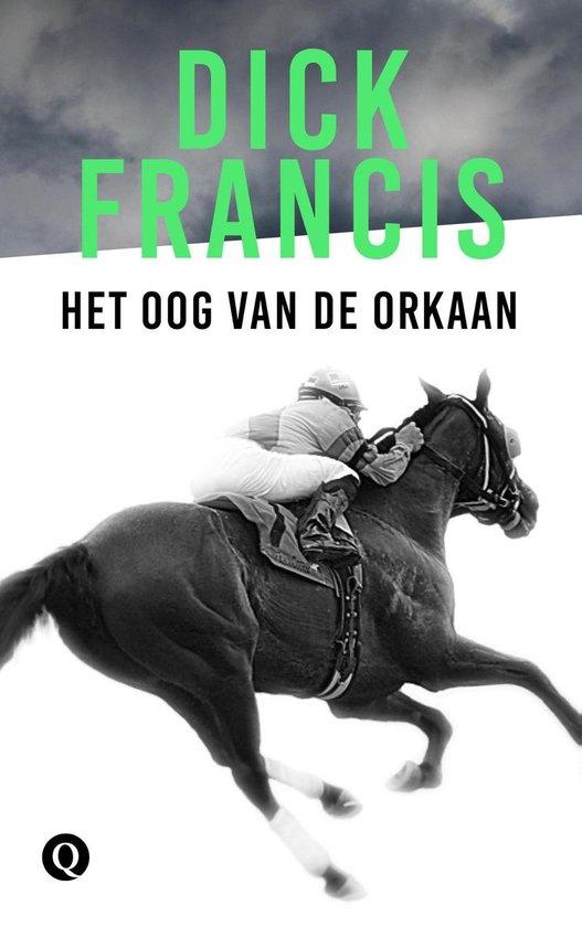Het oog van de orkaan - Dick Francis |