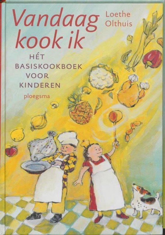 Vandaag Kook Ik - Loethe Olthuis |