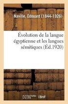 Evolution de la langue egyptienne et les langues semitiques