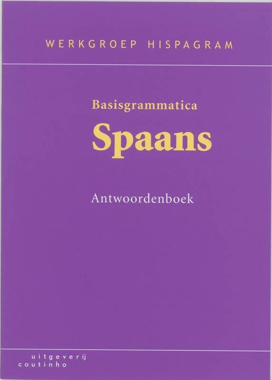 Basisgrammatica Spaans Antwoordenboek - t. van Delft  