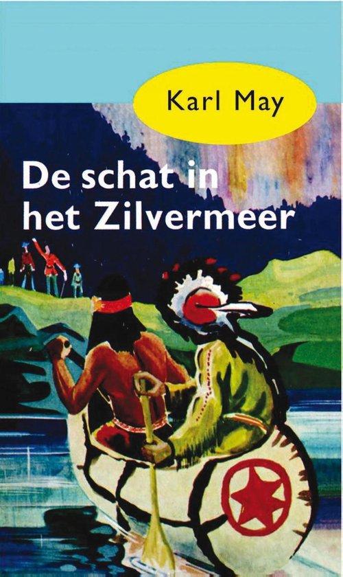 Karl May 7 - De schat in het Zilvermeer - Karl May |
