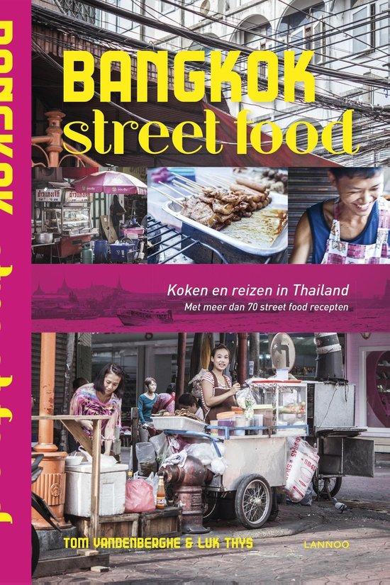 Boek cover Bangkok Street Food van Tom Vandenberghe (Onbekend)