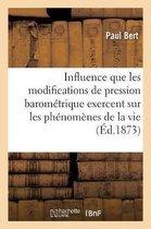 Recherches experimentales sur l'influence que les modifications
