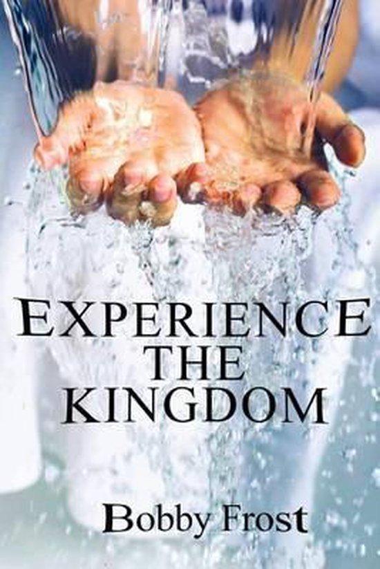 Experience the Kingdom
