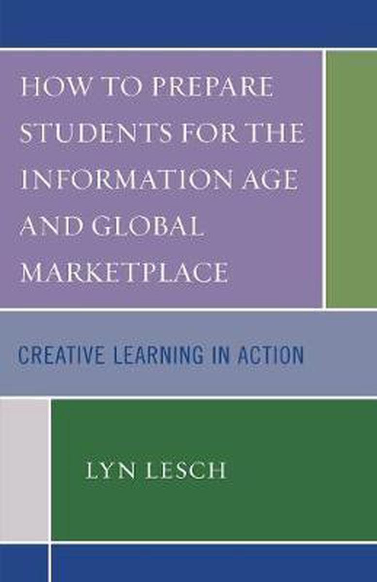 How to Prepare Students for the Information Age and Global Marketplace