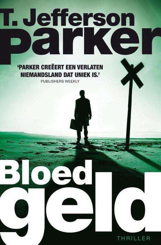 Bloedgeld - T. Jefferson Parker |