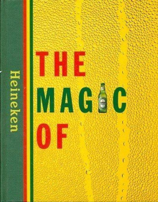 Boek cover The magic of Heineken van M.G.P.A. Jacobs (Hardcover)