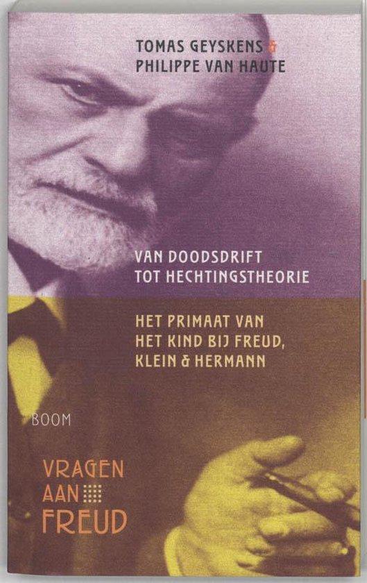 Van Doodsdrift Tot Hechtingstheorie - Tomas Geyskens |