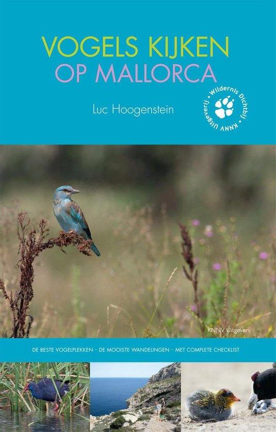 Vogels kijken op Mallorca - Luc Hoogenstein  