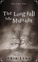 The Long Fall Into Midnight Vol. 1