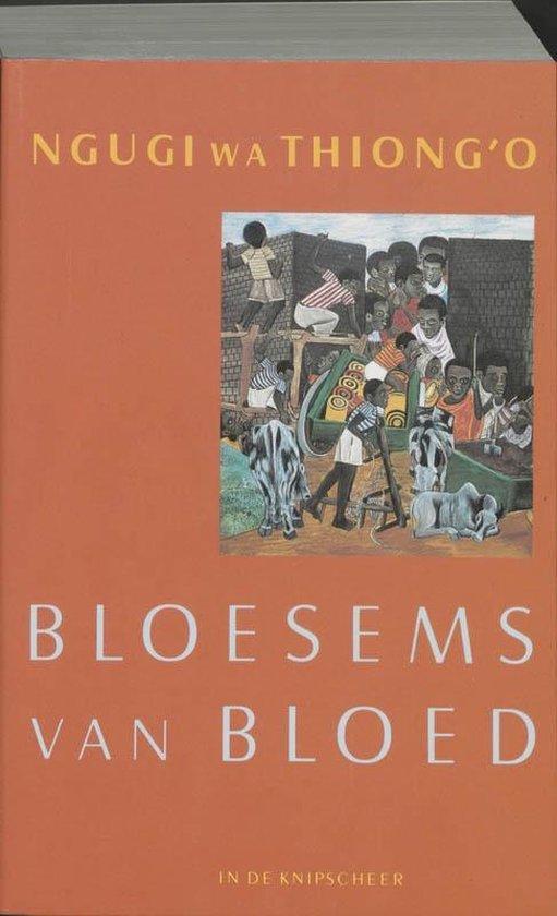 Afrikaanse bibliotheek - Bloesems van bloed - Ngugi Wa Thiong'O |