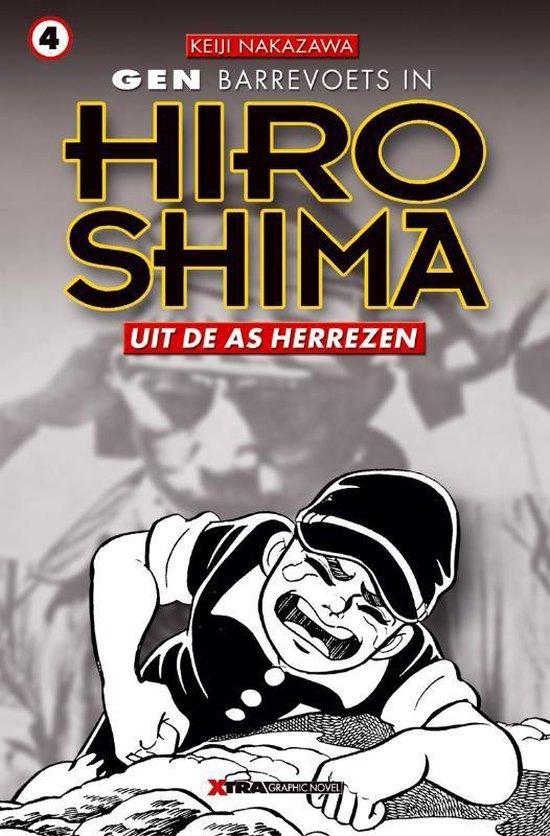 Gen in hiroshima 04. uit de as herrezen - Keiji Nakazawa | Fthsonline.com