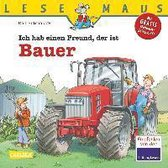 LESEMAUS, Band 65: Ich hab einen Freund, der ist Bauer