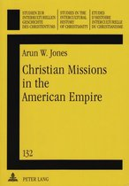 Christian Missions in the American Empire