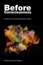 Before Consciousness