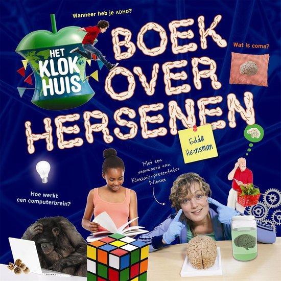 Het klokhuisboek over hersenen - Edda Heinsman |