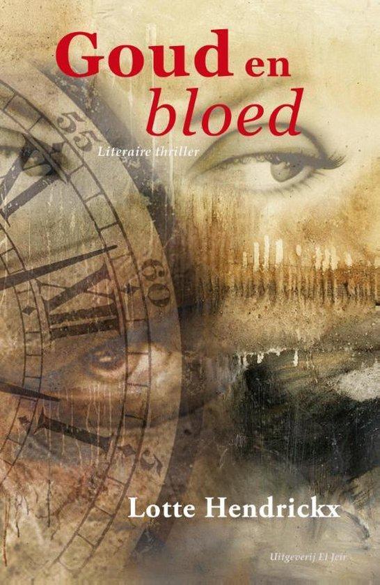 Goud & bloed - Lotte Hendrickx   Fthsonline.com