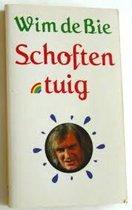 Boek cover Schoftentuig (pk) van Wim de Bie (Paperback)