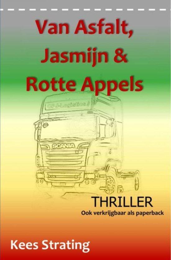 Van Asfalt, Jasmijn & Rotte Appels - Kees Strating |