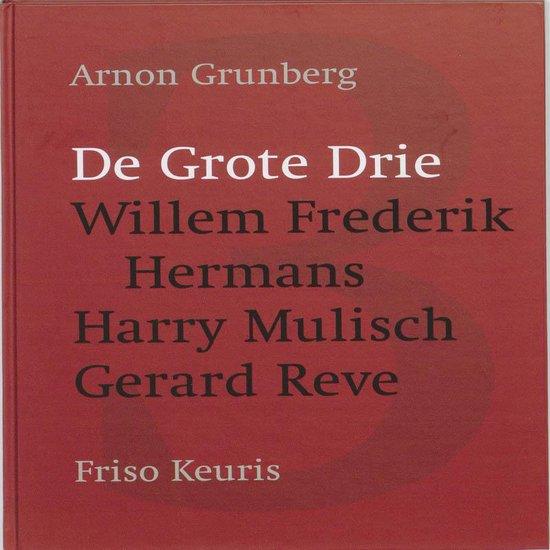 De grote drie - Arnon Grunberg  