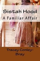 Sistah Hood