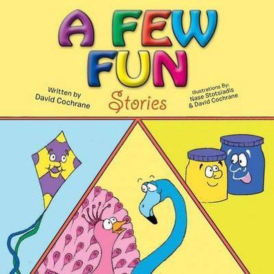 A Few Fun Stories
