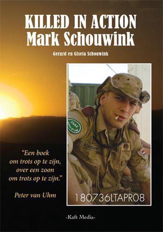 Killed in action; Mark Schouwink - Gerard Schouwink  