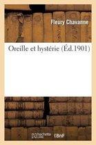Oreille Et Hysterie