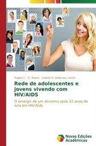 Rede de Adolescentes E Jovens Vivendo Com HIV/AIDS