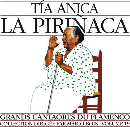 Grands Cantaores Du Flamenco, Vol. 19 - La Pirinaca