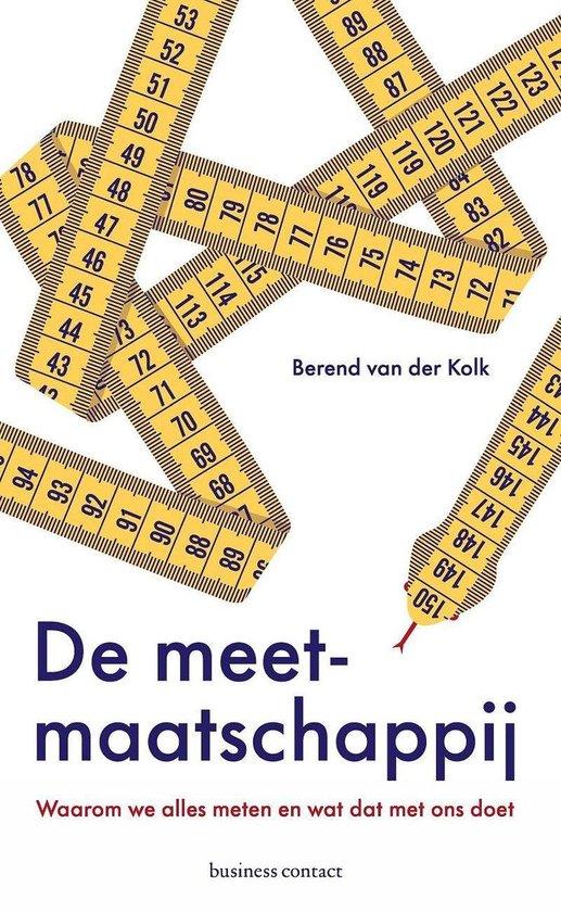 Boek cover De meetmaatschappij van Berend van der Kolk (Onbekend)