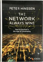 The network always wins. how to survive in the age of uncertainty