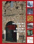 Inleiding in de bouwhistorie. Opmeten en onderzoeken van oude gebouwen (4e druk)