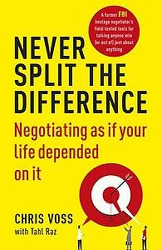 Boek cover Never Split the Difference van Chris Voss (Paperback)