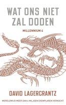 Millennium 4 - Wat ons niet zal doden