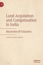 Land Acquisition and Compensation in India