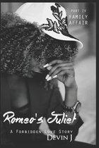 Romeo's Juliet Book 4: Family Affair