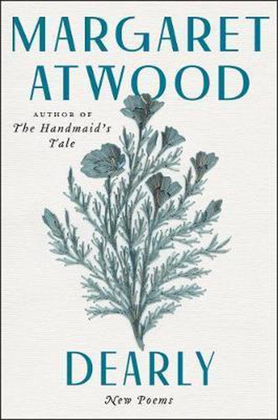 Boek cover Dearly van Margaret Atwood (Hardcover)