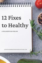 12 Fixes to Healthy