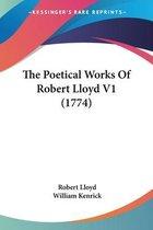 The Poetical Works of Robert Lloyd V1 (1774)