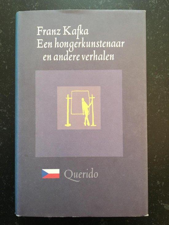 Een hongerkunstenaar en andere verhalen tijdens het leven van de schrijver gepubliceerd - Franz Kafka   Readingchampions.org.uk