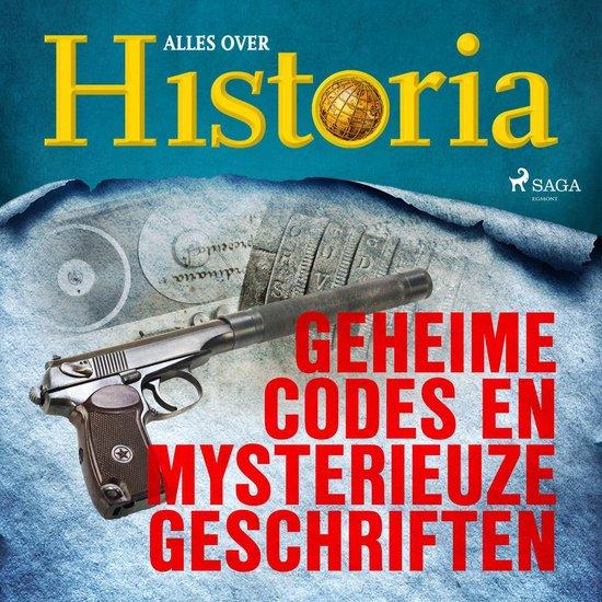 Boek cover Geheime codes en mysterieuze geschriften van Alles Over Historia (Onbekend)