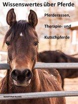Wissenswertes über Pferde