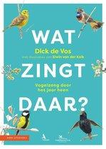 Boek cover Wat zingt daar? van Dick de Vos (Paperback)