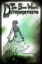 The Snow White Dethphonticth