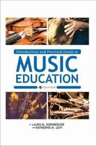Introduction and Practical Guide to Music Education