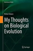 My Thoughts on Biological Evolution