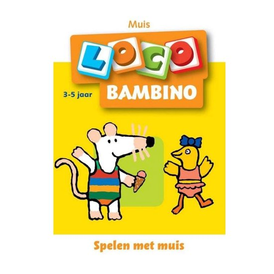 Bambino Loco 1 Muis en haar vriendjes - Schrijver |