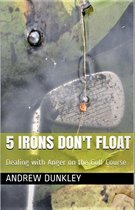 5 Irons Don't Float